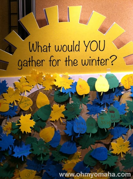 Before or after the show, stop by this display in the lobby and have your kids think about the things they'd gather for the winter. Or go during the  show, like i did with my antsy little 2-year-old.