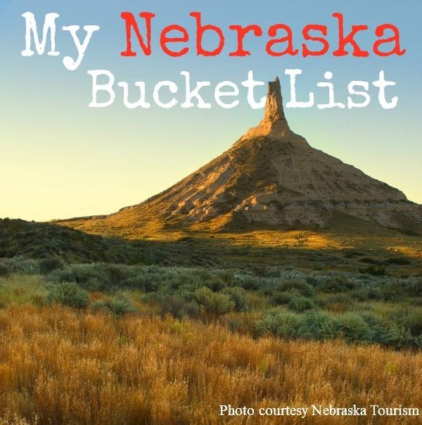 My Nebraska Bucket List