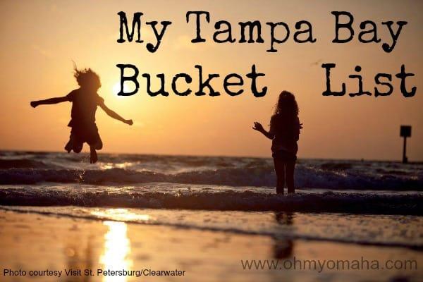 My Tampa Bay Bucket List