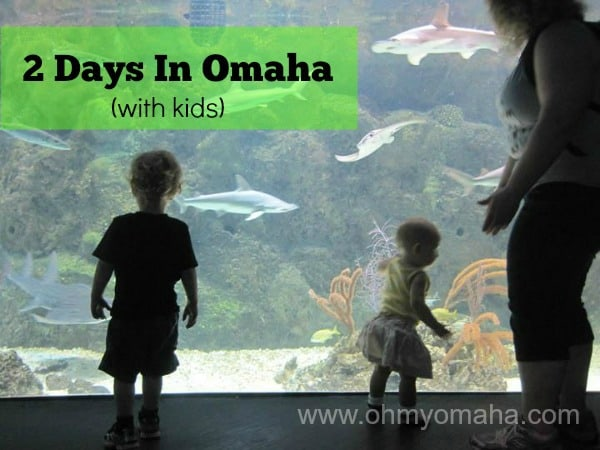 2 Days In Omaha With Kids