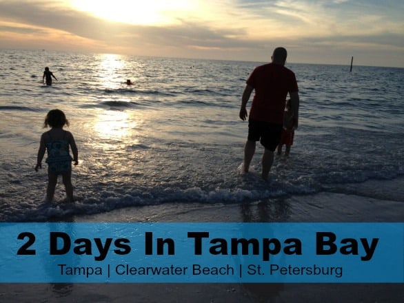 2 Days In Tampa Bay With Kids