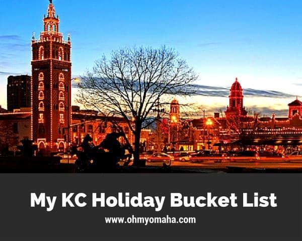 Kansas City Holiday Bucket List