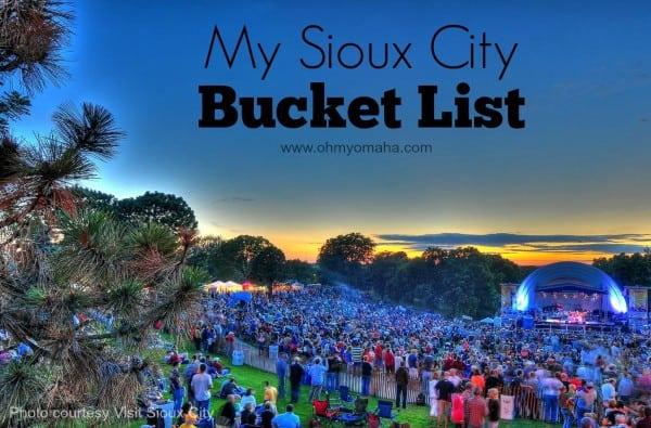 My Sioux City Bucket List