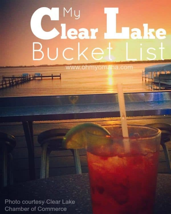 My Clear Lake Bucket List