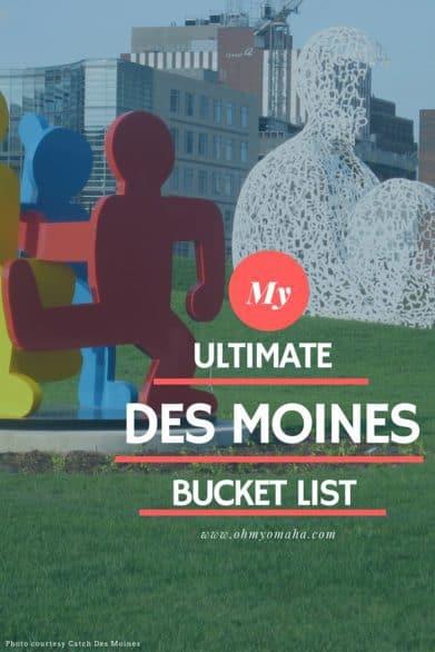 Des Moines bucket list
