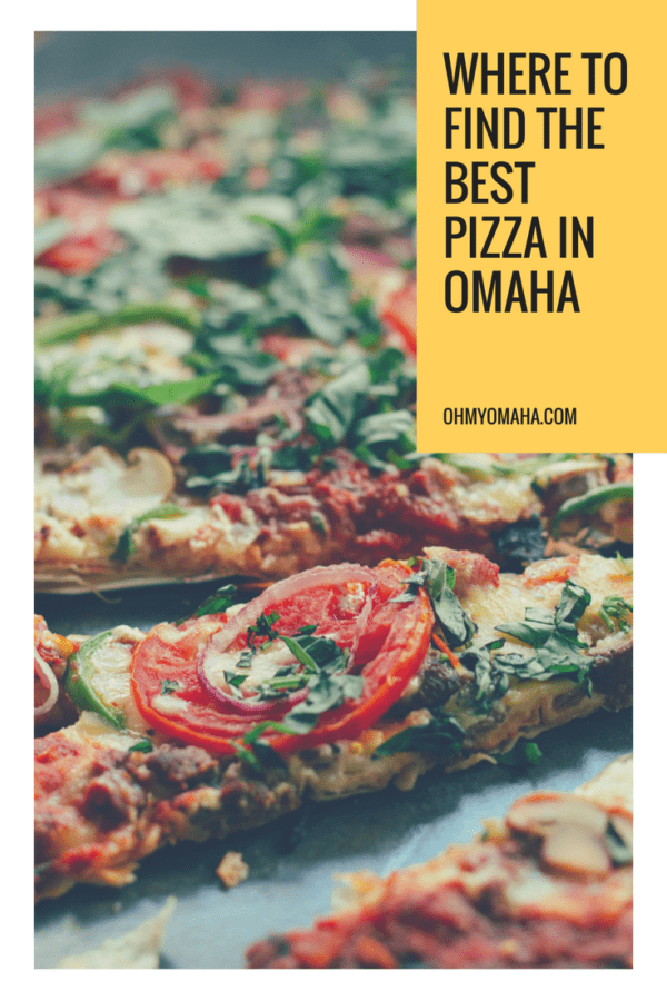 Where to find the best pizza in Omaha - Locals share where to get the best thin crust, deep dish, Neapolitan and everything in between #Pizza #Omaha