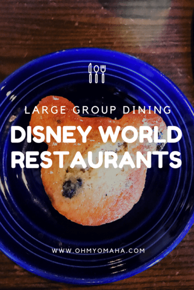 Disney Restaurants for Groups - Tips for planning meals out for big groups at Disney World restaurants #Florida #Disney #familytravel #grouptravel