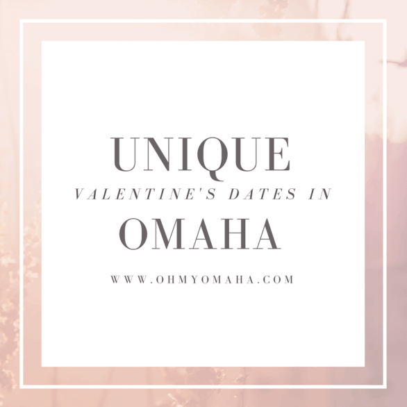 Valentine's Dates In Omaha