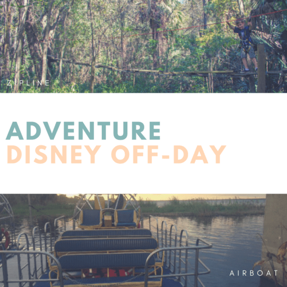 Disney Off-Day Adventure - Tips for things to do when you're not visiting Disney World. Try a zipline, airboat ride or canoeing! #Orlando #Florida #familytravel