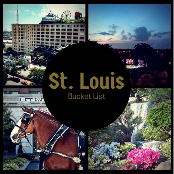 My St. Louis Bucket List