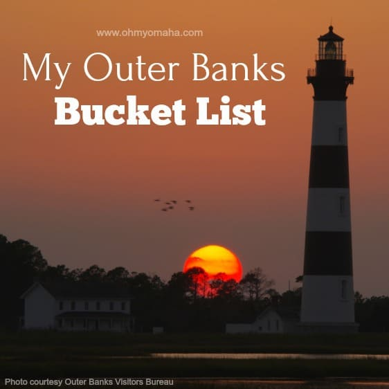 My Outer Banks Bucket List
