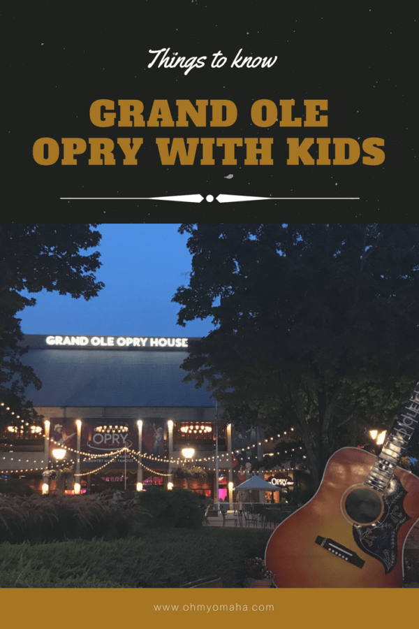 What to expect at the Grand Ole Opry - Guide to taking kids to a show at the Opry #Tennesee #Nashville #USA #familytravel