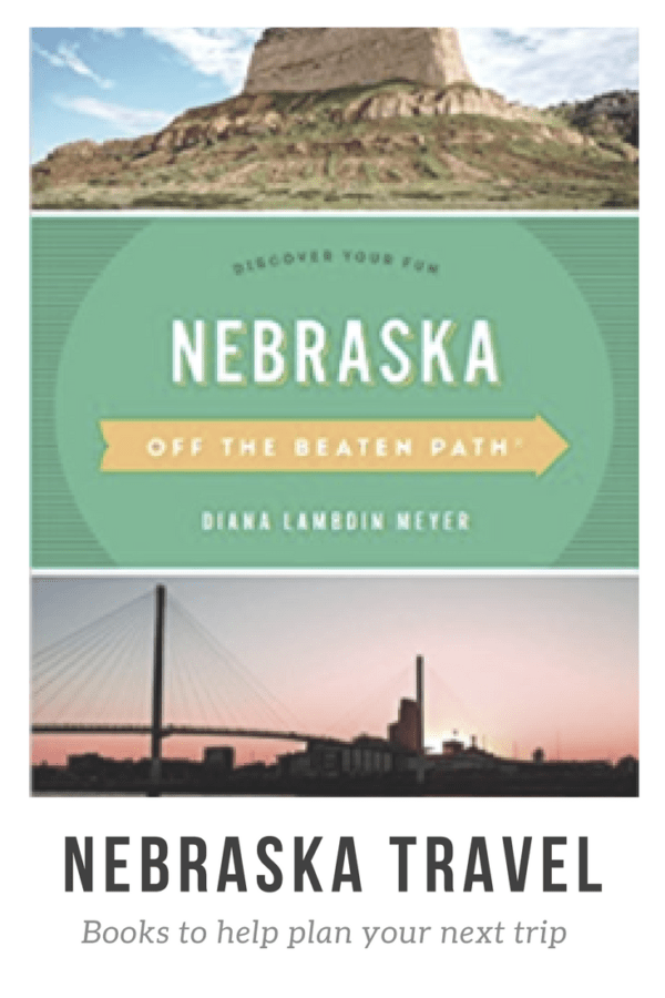 Books to help plan your next trip through Nebraska #travelbooks