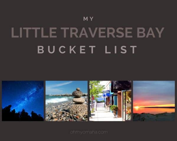 My Little Traverse Bay Bucket List