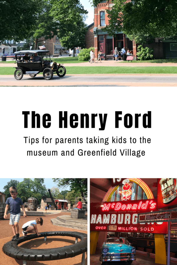 Things to know before taking your kids to The Henry Ford & Greenfield Village #Detroit #Michigan #museum #familyvacation #familytravel #tips