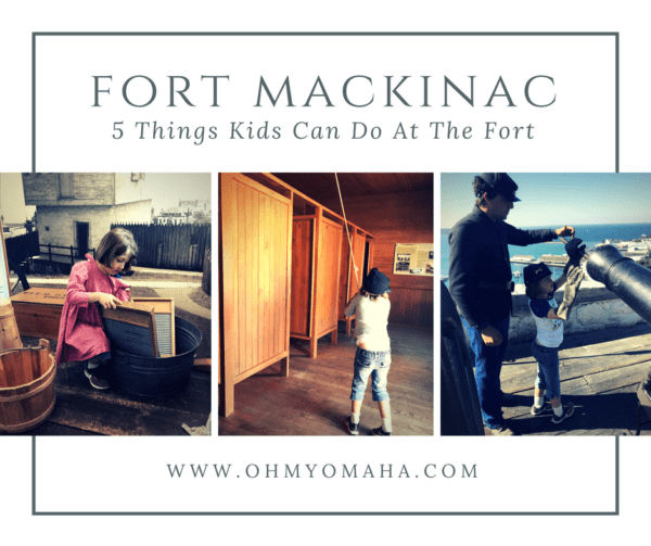 Fun things kids can do at this historic Fort Mackinac in Michigan