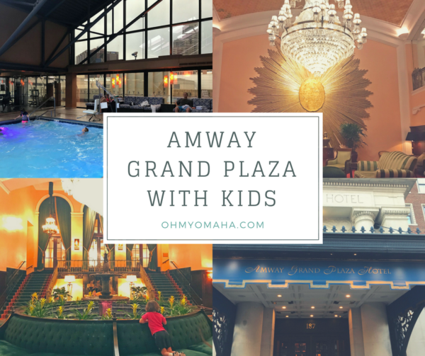 Staying at Amway Grand Plaza With Kids