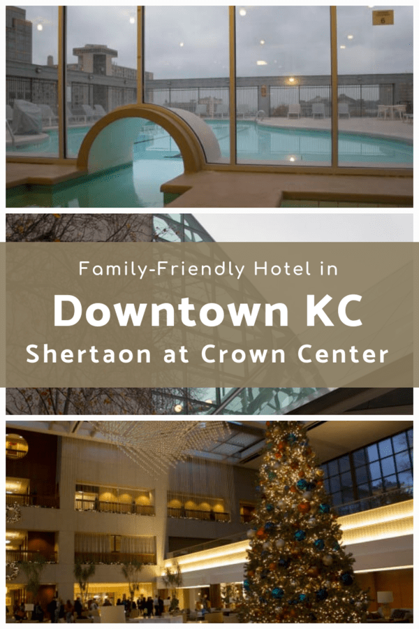 What to expect at the Sheraton Kansas City Hotel, located near Crown Center. Kids will love the rooftop pool and you'll like the easy access to attractions like LEGOLAND Discover Center, Science City and shopping. #Missouri #familytravel #hotelrecommendations