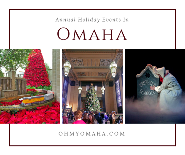 Omaha Annual Holiday Traditions