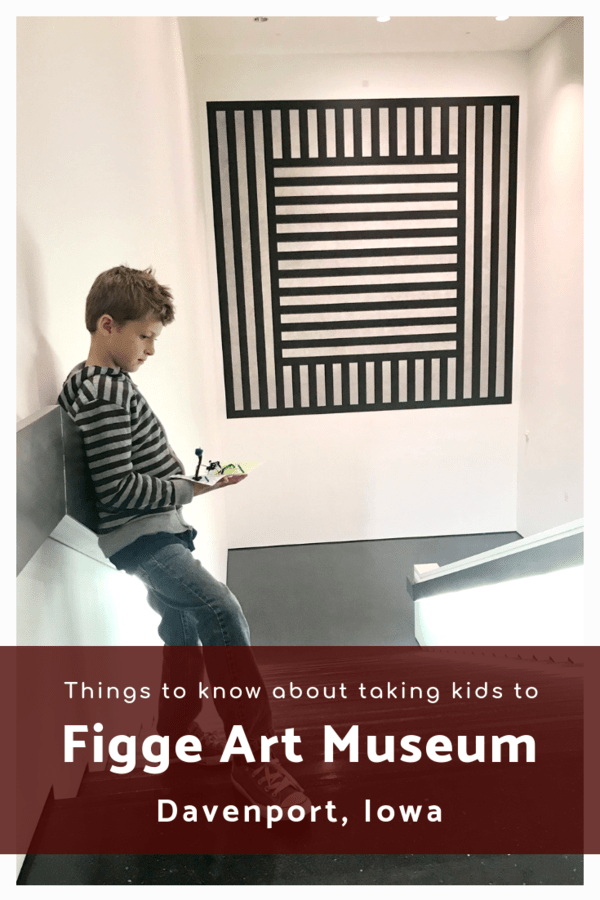 Things to see and do at the Figge Art Museum with kids, including visiting the newly renovated Family Activity Center. #Davenport #Iowa #QuadCities #familytravel #artmuseum