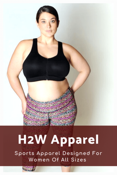 H2W Apparel is a sports apparel line designed for women of all sizes designed by Tamara Brunow. #partner #bra #sportsbra