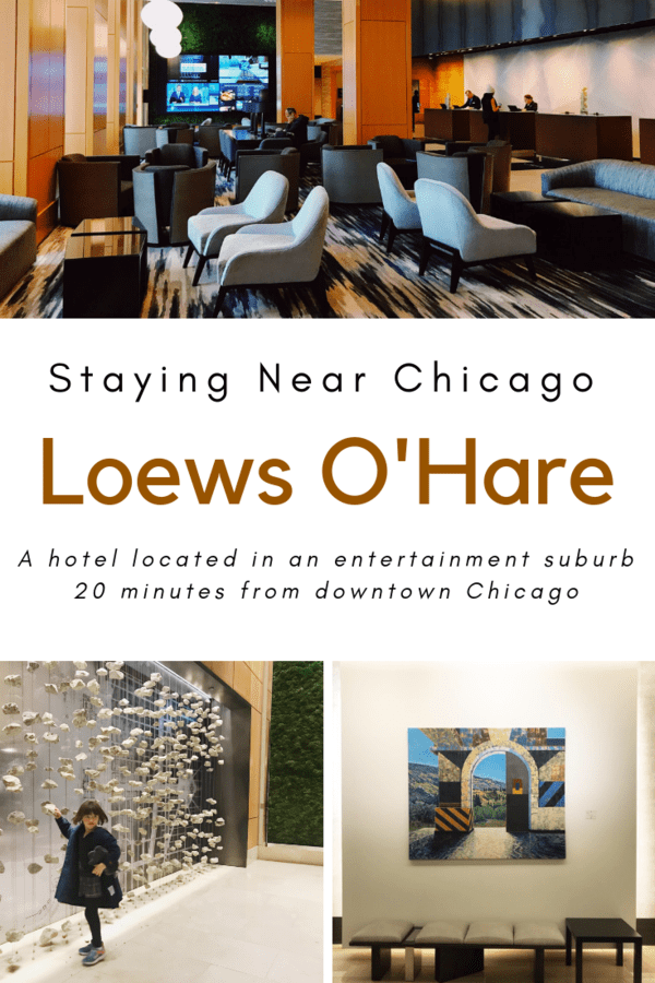 Looking for a hotel near O'Hare Airport or the Fashion Outlets of Chicago? Here's a look at Loews Chicago O'Hare, a place full of art and local flavors. #LoewsPartner #Chicago #familytravel