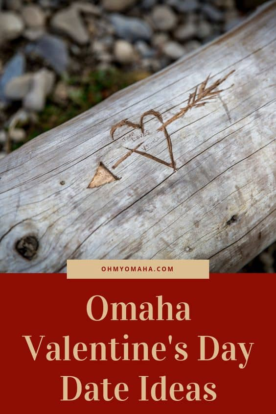 Omaha Valentine's Day Date Ideas - Plan a unique date night for Valentine's Day with tips on splurge-worthy nights out, free date night, and more ideas #Omaha #Valentines