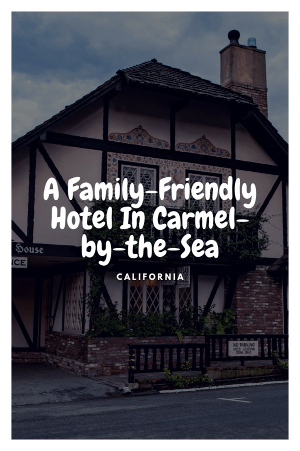 Kid-friendly hotel in Carmel-by-the-Sea, California | Review of the rooms, the pool & what's near the Hofsas House Hotel. #California #Carmel #familytravel