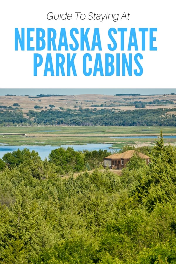 Looking for a cabin in Nebraska? Here's a list of all the state parks with cabins and what you can do in the park while you're there | Nebraska travel guide | Places to stay in Nebraska | Things to do in Nebraska