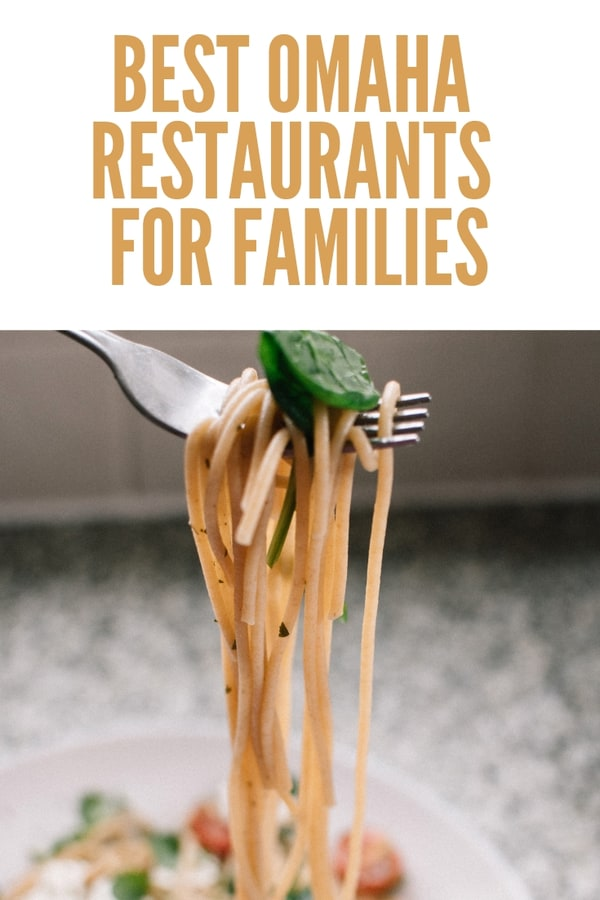 From fine dining to casual, local Omaha restaurants welcome families. Here are our top picks for the best family restaurants in Omaha. #Nebraska #dining #eatlocal