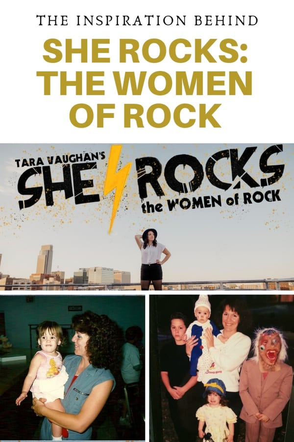 """She Rocks: The Women of Rock"" begins its North American tour soon. It starts with a run at Omaha Community Playhouse in June 2019.  Tara Vaughan says her mother is the inspiration for the show. Read her words about her mother's influence on her."