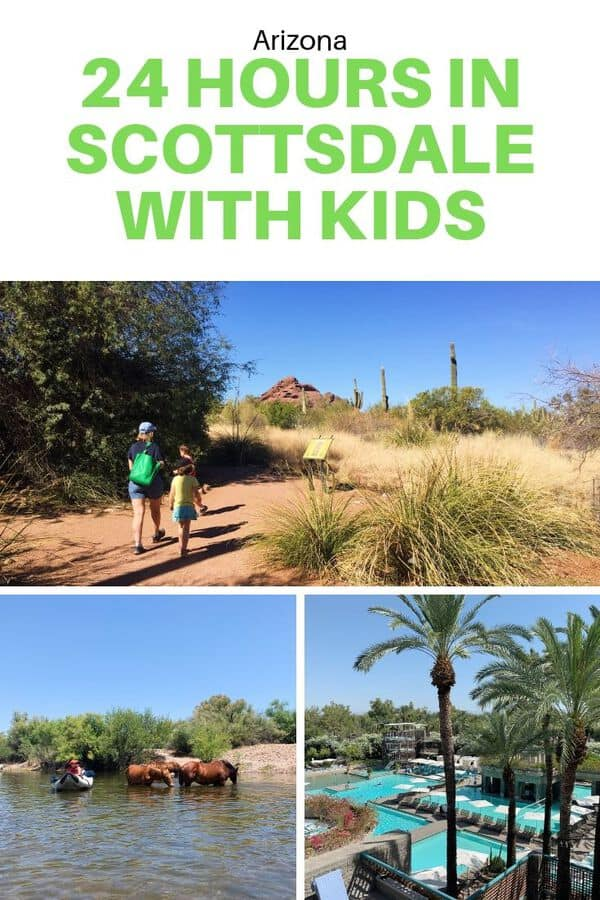 Have just a short amount of time for a family getaway to Scottsdale, Arizona? Here's a guide to 24 hours in Scottsdale, including fun things to do, good restaurants, and family-friendly hotels. #familytravel #Scottsdale #Arizona #Guide