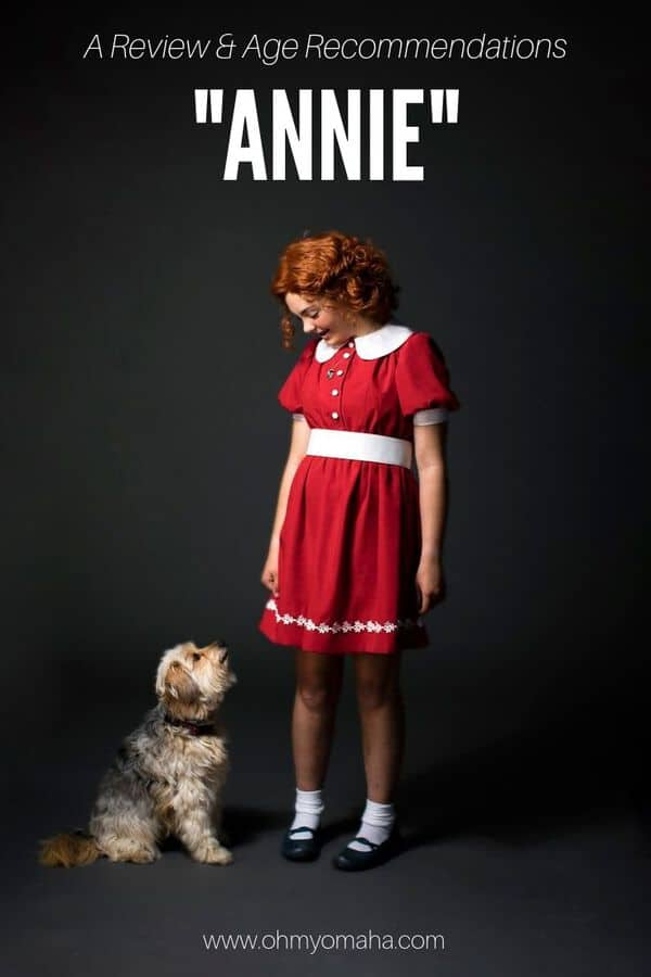 "Want to take your child to see musical ""Annie""? Here's a review of ""Annie"" and age recommendations for seeing it."