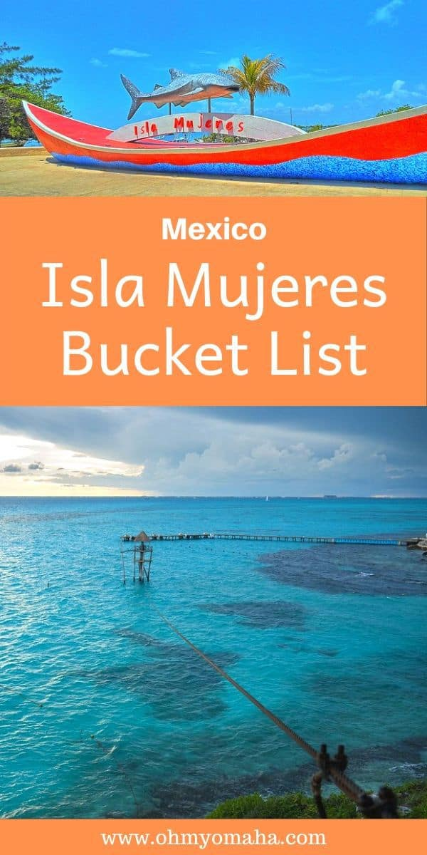 Things to do in Isla Mujeres, Mexico - A bucket list of island adventures, activities and things to see plus a wish list of restaurants to try.
