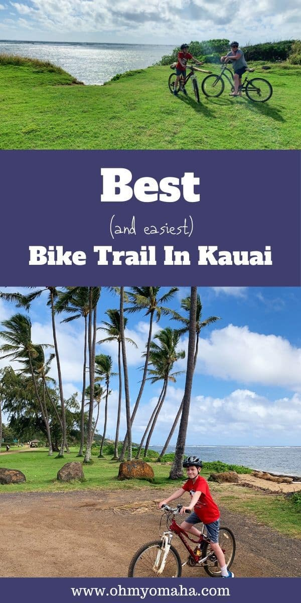 Kapaa Bike Path in Kauai, Hawaii -  Guide to Ke Ala Hele Makalae Trail, a flat, beginner-friendly bike path along the coast. Tips on what to bring for the bike ride, what you'll see on the easy route, and where to eat after you're finished. Great route for biking with kids! #Kauai #Hawaii #biking #trail #familytravel