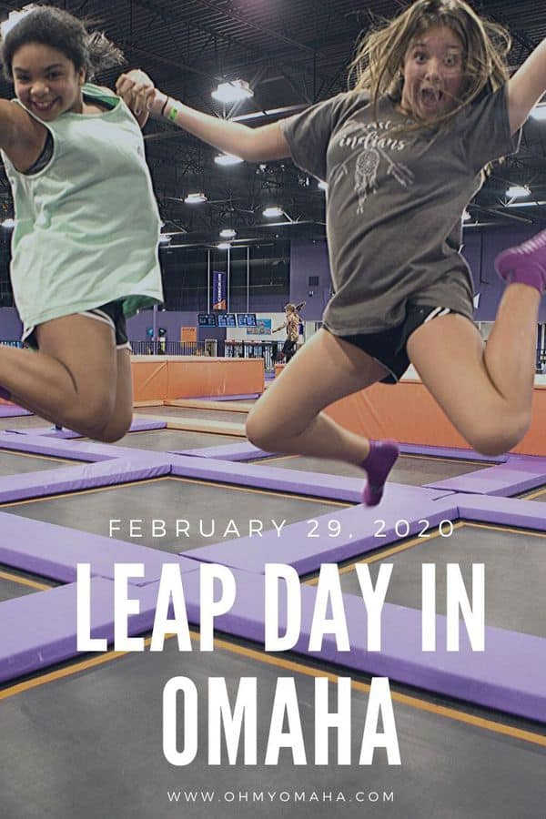 Fun things to do in Omaha on Leap Day 2020 | Leap Day events for families as well as events that are 21+. One of the highlights will be a Leap Day Birthday Party at an Omaha trampoline park. #familytime #leapday #Omaha #familyfun