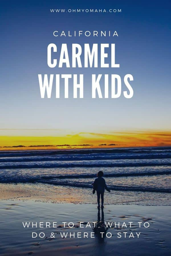 Carmel with kids - A helpful guide to planning a great vacation to Carmel-by-the-Sea with your family. Tips on restaurants in Carmel | Where to hike near Carmel | Things to do in Carmel with kids | Where to stay in Carmel #California #USA #USATravel #familytravel