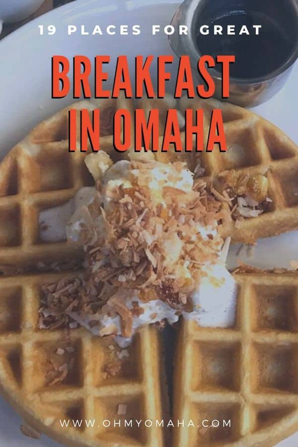 Best breakfast in Omaha - Locals share their favorite breakfast spots, and suggest what to order | Top Omaha restaurants for breakfast | Where to get great pancakes in Omaha #eatlocal #omaha #restaurants #brunch