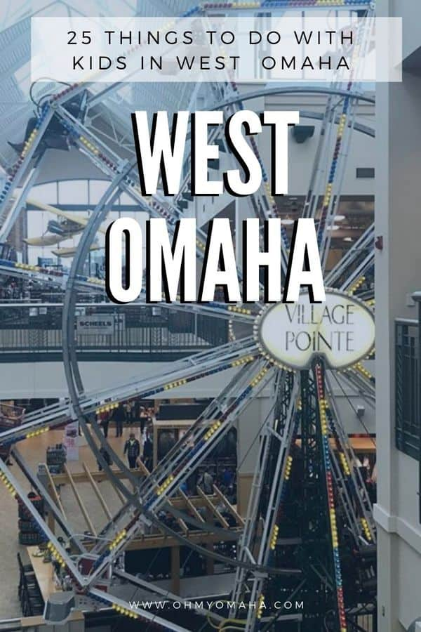 25 Things To Do With Kids In West Omaha Oh My Omaha