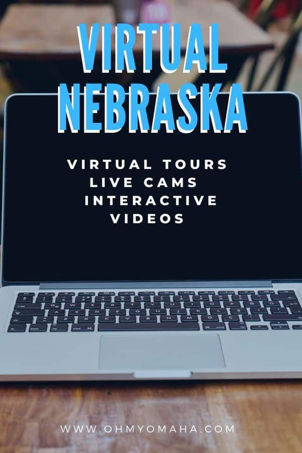 Bored at home? Here's a running list of Nebraska live cameras, virtual tours and interactive videos from Nebraska museums and zoos.
