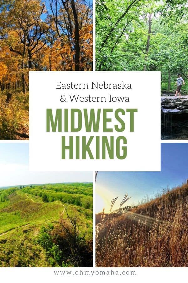 Yes there are great hikes in the Midwest! Here are some great hiking trails in Eastern Nebraska and Western Iowa, all within 2 hours of Omaha.
