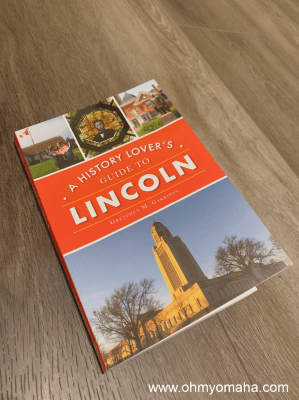 """A History Lover's Guide To Lincoln"" book"