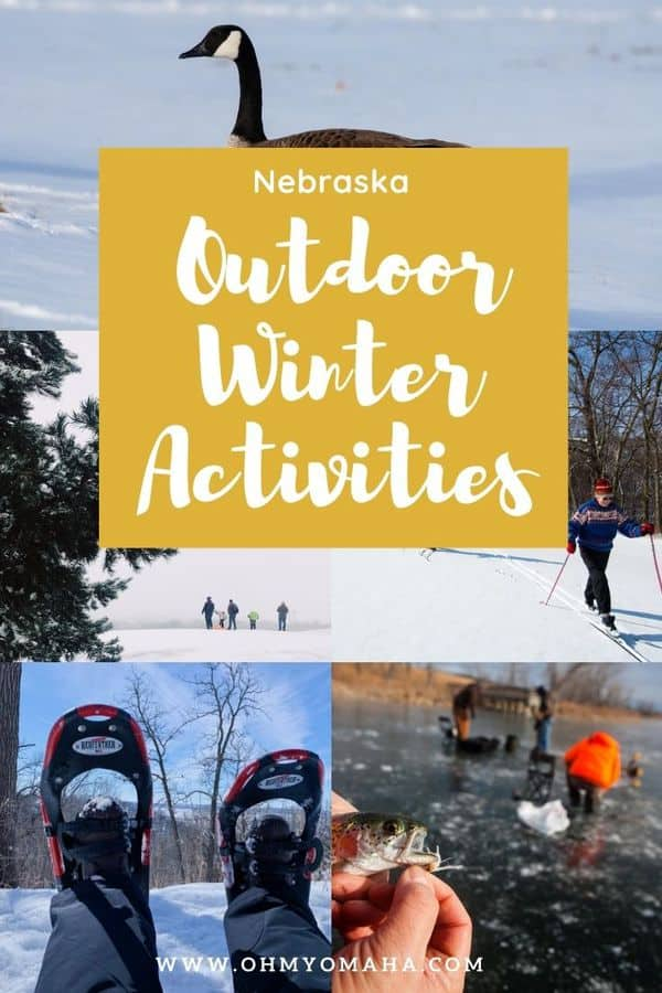 Get outdoors in Nebraska this winter! Here's a list of great outdoor activities and things to do, even when it's cold and snowing.