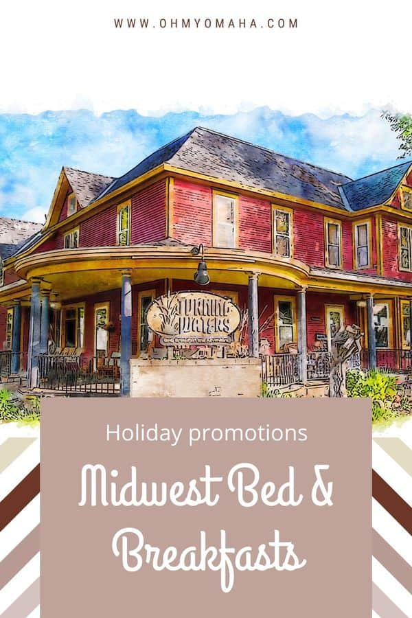 Holiday getaway idea - Midwest B&B and inns that offer special Christmas promotions. Midwestern states include Minnesota, Michigan, Missouri, and Iowa.