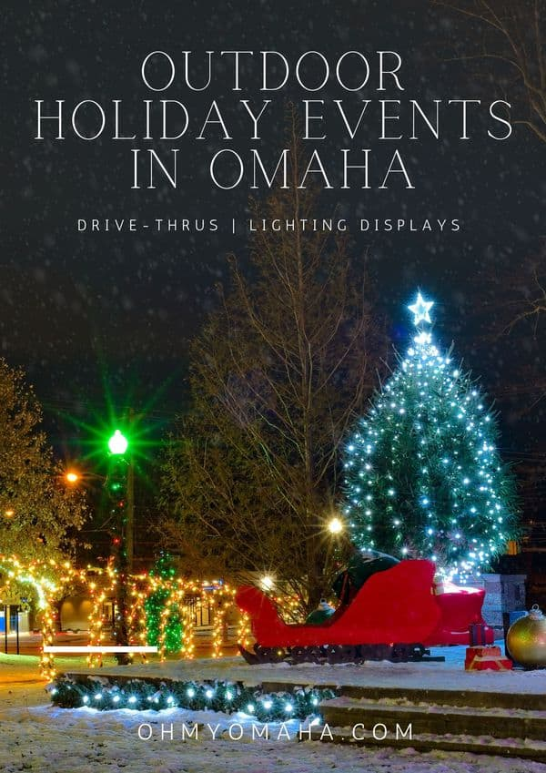 10+ holiday light displays, Christmas drive-thrus, and other outdoor holiday events around Omaha in 2020.