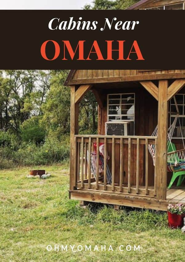 Plan a getaway to nature by staying in a cabin! Here are top picks of cabins in Nebraska and Iowa, more than a dozen that are an easy drive from Omaha.