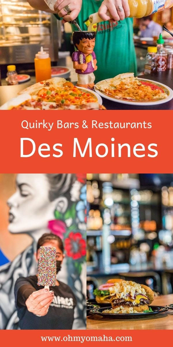 10 off-beat bars and quirky restaurants in Des Moines, Iowa, from homemade sweet ice cream bars at Monarca Paletas to crab rangoon pizza and cocktails at Fong's Pizza.