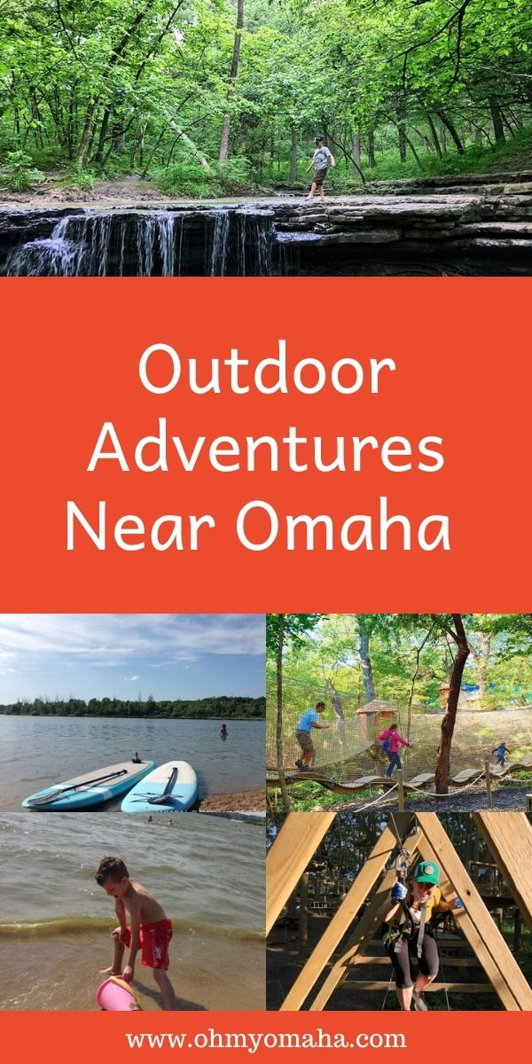 10 amazing outdoor adventures near Omaha, Nebraska - From water activities like SUP to treetop adventures on ropes courses or treehouses.
