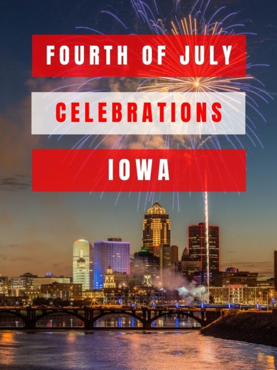 Annual Fourth of July celebrations in Iowa that you've got to go to at least once. They're in small towns, big towns, lakeside, and more!