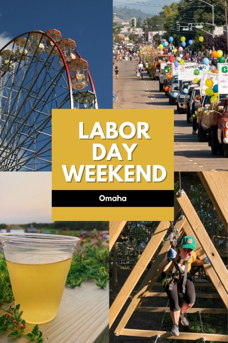 Big list of fun things to do in Omaha over Labor Day Weekend (the first weekend in September). Updated with 2021 events and festivals!